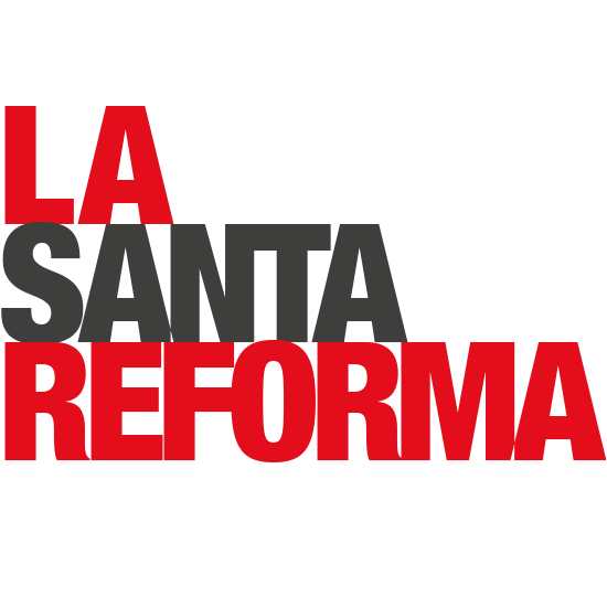 La Santa Reforma